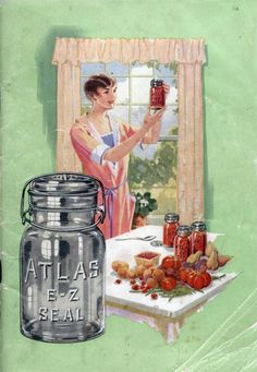 Atlas mason jars for home canning - Healthy Canning