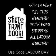 Thats right - free shipping until Monday at midnight so now you dont need to leave the house all weekend! Make sure you use code LABOURDAY #freeshipping #labourweekend #shopinyourpjs #shutthefrontdoorstore