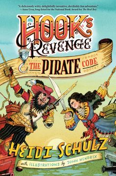 """Jocelyn Hook doesn't want to make a pirate living the typical way. She has the map to Captain Hook's treasure, which is written in code, and sets out to crack it and find the treasure in """"Hook's Revenge: The Pirate Code"""" by Heidi Schulz. John Hendrix, Pirate Code, Revenge Series, National Book Award, Amazing Adventures, Neverland, Childrens Books, Pirates, Literature"""