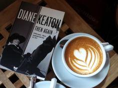 Diane Keaton: Then Again