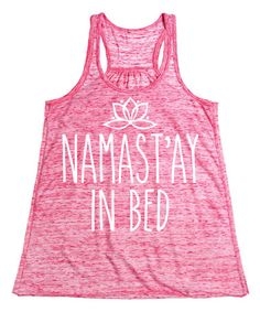 Love this Red Marble 'Namast'y In Bed' Tank by Sharp Wit on #zulily! #zulilyfinds