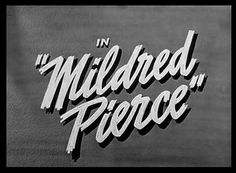 Movie titles and typography from of film noir films and their trailers, from Stranger on the third floor to Touch of evil Classic Film Noir, Classic Films, 1940s Movies, Vintage Movies, Eve Arden, Mildred Pierce, Title Card, Title Sequence, Movie Titles