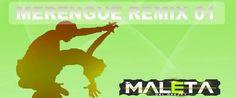 descarga MERENGUE REMIX 01 ~ Descargar pack remix de musica gratis | La Maleta…