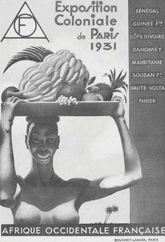 """Affiche de l'exposition coloniale de 1931. Pour le parti colonial, les possessions outre-mer revêtent un grand intérêt économique. Pour Jules Ferry déjà, la colonisation est """"fille de la révolution industrielle""""."""