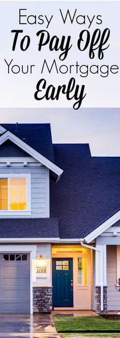 Pay Off Your Mortgage Fast With These 5 Easy Tricks Living Low Key Mortgage Fees, Best Mortgage Lenders, Mortgage Companies, Paying Off Mortgage Faster, Pay Off Mortgage Early, Refinance Mortgage, Mortgage Protection Insurance, Home Equity Loan