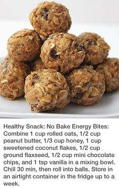Delicious No-Bake Energy Bites 1 cup oatmeal ½ cup peanut butter (or other nut butter) ⅓ cup honey 1 cup coconut flakes ½ cup ground flaxseed ½ cup mini chocolate chips 1 tsp vanilla No Bake Energy Bites, Energy Balls, Power Balls, Healthy Treats, Healthy Eating, Healthy Food, Healthy Cookies, Snack Recipes, Cooking Recipes