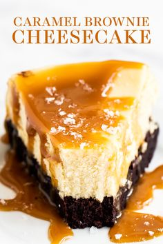 Caramel Brownie Cheesecake features a thick fudgy brownie bottom with a luscious layer of creamy vanilla cheesecake all topped with salted caramel sauce. Easy homemade from-scratch recipe that is a great dessert idea for a crowd this fall or Thanksgiving! Cheesecake Caramel, Baked Cheesecake Recipe, Homemade Cheesecake, Cheesecake Brownies, Fudgy Brownies, Salted Caramel Sauce, Caramel Apple, Recipes With Caramel Sauce, Toppings For Cheesecake