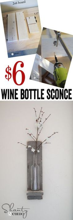DIY $6 Wine Bottle Wall Sconce by www.shanty-2-chic.com ... So cheap and easy!