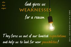 God's purpose for our weaknesses.