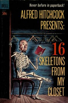 Alfred Hitchcock Presents: 16 Skeletons From My Closet ** edited by Alfred Hitchcock