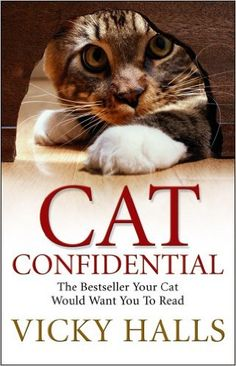 Cat Confidential: The Book Your Cat Would Want You To Read: Amazon.co.uk: Vicky Halls: 9780553816440: Books