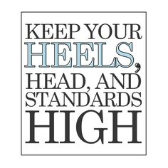 Such a fun quote! I for one love heels, how about you?! #sophieshoesjoplin   Sophie - Joplin, MO