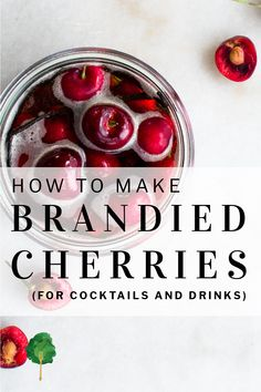 Homemade brandied cherries are so much better than what you can get in the jar. They're fragrant with vanilla, boozy with brandy and delightfully sweet and fruity. Plus it only takes about 10 minutes of your time. And they make a great addition to drinks and cocktails, or whip up the recipe in the summer and give them to friends for the holidays. | #brandiedcherries #foodpreservation