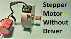 Stepper Motor Run Without Driver (Et Discover)
