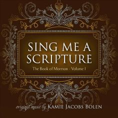 Wow, I love this -  Sing Me a Scripture: The Book of Mormon 1 / http://mormonfavorites.com/sing-me-a-scripture-the-book-of-mormon-1-2/