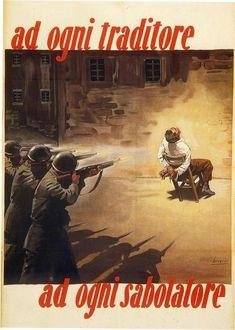 """Italian WW2 """"Each traitor-to each saboteur"""""""