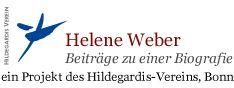 Helene Weber - Beiträge zu einer Biografie, ein Projekt des Hildegardis-Verein, Bonn Hier geht es zur Webseite http://www.helene-weber.de/start.html