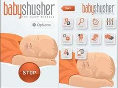 baby shusher app -   https://itunes.apple.com/us/app/baby-shusher/id419606496?mt=8