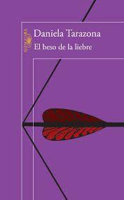 El beso de la liebre, de Daniela Tarazona