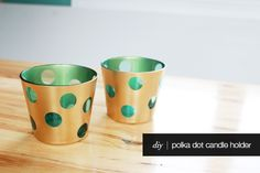 The Forge: diy: polka dot candle holders