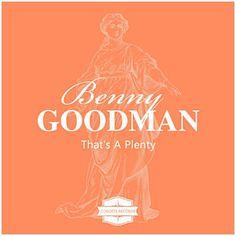 Exactly Like You - Benny Goodman