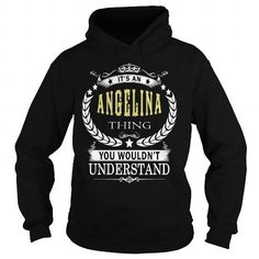 I Love ANGELINA ANGELINABIRTHDAY ANGELINAYEAR ANGELINAHOODIE ANGELINANAME ANGELINAHOODIES  TSHIRT FOR YOU T-Shirts