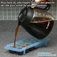 utilisez des glaçons  de café pour éviter de diluer la boisson