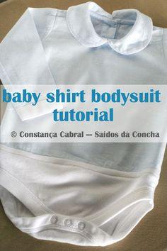 Transformar uma Camisa de Bebé num Body :: Baby Shirt Bodysuit Tutorial #saidosdaconcha