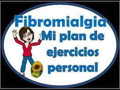 Fibromialgia Mi plan de ejercicios personal - YouTube Más