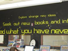 Nice bulletin board design in the computer lab at Grayslake Library. 'Explore strange new ideas Seek out new books and information Read what you have never read before'. Library Themes, Library Posters, Library Book Displays, Teen Library, Library Activities, Library Books, New Books, Library Ideas, Bulletin Board Display
