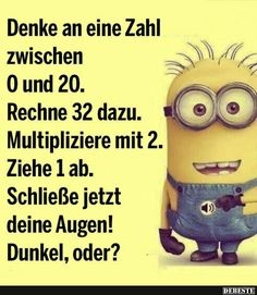 Denke an eine Zahl zwischen 0 und Minion Jokes, Funny Minion, Funny Memes, Hilarious, It's Funny, Self Conscious, Funny Photos, I Laughed, Sayings