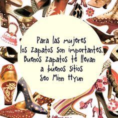 """""""Para las mujeres los zapatos son importantes. Buenos zapatos te llevan a buenos…"""