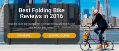 #1 Site for Folding Bike Reviews  http://www.foldingbikereviewer.com/