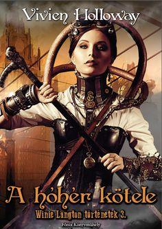 A hóhér kötele · Vivien Holloway · Könyv · Moly Lany, Blog, Wonder Woman, Superhero, Movies, Movie Posters, Fictional Characters, Women, Films