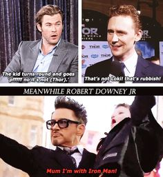 Chris Hemsworth, Tom Hiddleston, and Robert Downey, Jr. Um that's because RDJ IS Tony Stark! Avengers Actors, Avengers Memes, Marvel Characters, Marvel Avengers, Avengers Cast, Funny Marvel Memes, Marvel Jokes, Marvel Dc Comics, Loki
