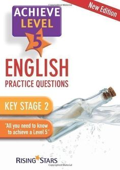 Achieve: English Practice Questions- Level 5 2nd (second) Revised Edition by various published by Rising Stars UK Ltd (2010) http://www.newlimitededition.com/achieve-english-practice-questions-level-5-2nd-second-revised-edition-by-various-published-by-rising-stars-uk-ltd-2010/