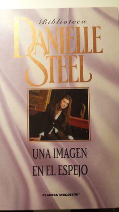 UNA IMAGEN EN EL ESPEJO: Danielle Steel, Caleb, Wattpad, Books, Free Books, Mirror, Literatura, Reading, School