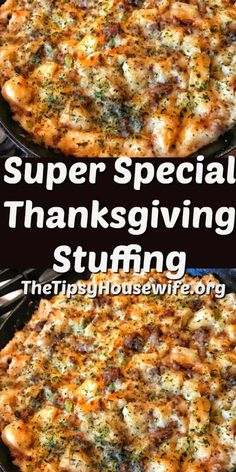 Super Special Thanksgiving Stuffing