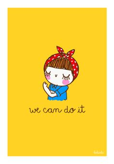 "Cute Poster ""We can do it"" We Can Do It, Quote Posters, Cute Illustration, Girls Be Like, Doodles, Inspirational Quotes, Lettering, Drawings, Prints"