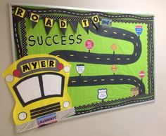 Bulletin board for my hallway board. a state license plate, school bus also includes our school name on it. I am going to add cars with kids names on them as well. Back To School Bulletin Boards, Preschool Bulletin Boards, Classroom Bulletin Boards, Classroom Themes, Travel Bulletin Boards, Welcome Bulletin Boards, Classroom Images, Class Decoration, Infant Activities