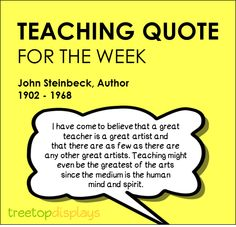 A truthful and accurate quote about teaching - from Treetop Displays. Visit our TpT store for printable resources by clicking on the provided links. Designed by teachers for Pre-Kindergarten to 7th Grade.