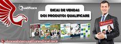 Dicas de Vendas dos Produtos Qualificare. Acesse: http://educacaoadistanciaqualificare.wordpress.com/2014/08/13/confira-as-dicas-de-vendas-dos-produtos-qualificare/