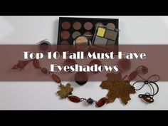 This is a collaborative effort with BeautywithVal to showcase our current top 10 Fall, Must-Have Eyeshadows.