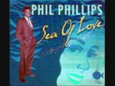 Sea Of Love - Phil Phillips With The Twilights
