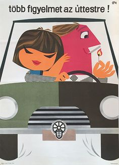 Lengyel, Sándor - Pay closer attention to the road!, 1960s