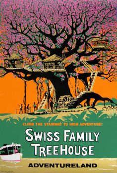 #Disney_Attraction_Posters #ADVENTURELAND  #Swiss_Family_Treehouse