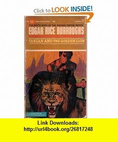 Tarzan and the Golden Lion (9780345020093) Edgar Rice Burroughs, Richard Powers , ISBN-10: 034502009X  , ISBN-13: 978-0345020093 ,  , tutorials , pdf , ebook , torrent , downloads , rapidshare , filesonic , hotfile , megaupload , fileserve