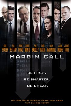 Margin Call Movie Poster - Kevin Spacey, Paul Bettany, Jeremy Irons  #MarginCall, #MoviePoster, #Drama, #Chandor, #JeremyIrons, #KevinSpacey, #PaulBettany