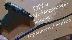 Stromkabel Reparatur Verlängerungskabel Stromkabel reparieren, how to repair a power-cable - YouTube
