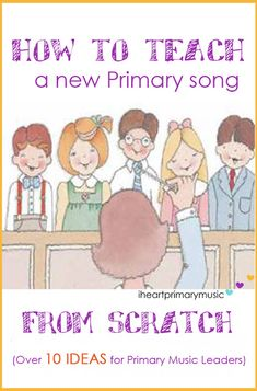 Primary Singing Time Ideas and Printables for LDS Primary Music Choristers Lds Primary Songs, Primary Singing Time, Primary Activities, Primary Music, Music Activities, Lds Primary Lessons, Preschool Music, Child Teaching, Primary Teaching